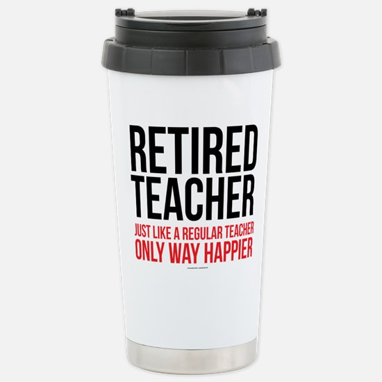 Happy Retired Teacher Stainless Steel Travel Mug