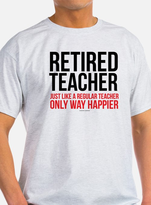 Happy Retired Teacher T-Shirt