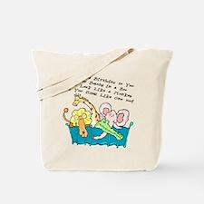You Belong in a Zoo Tote Bag