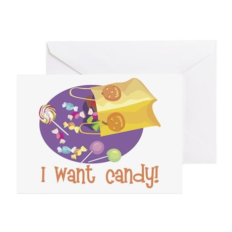 I Want Candy Greeting Cards (Pk of 10)