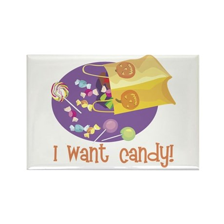 I Want Candy Rectangle Magnet (100 pack)