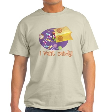 I Want Candy Light T-Shirt