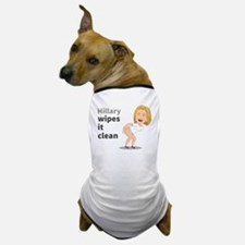 Hillary Wipes It Clean Dog T-Shirt