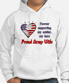 Forever supporting Army Wife Hoodie