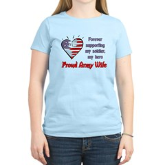 Forever supporting Army Wife T-Shirt