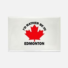 I'd Rather Be in Edmonton Rectangle Magnet