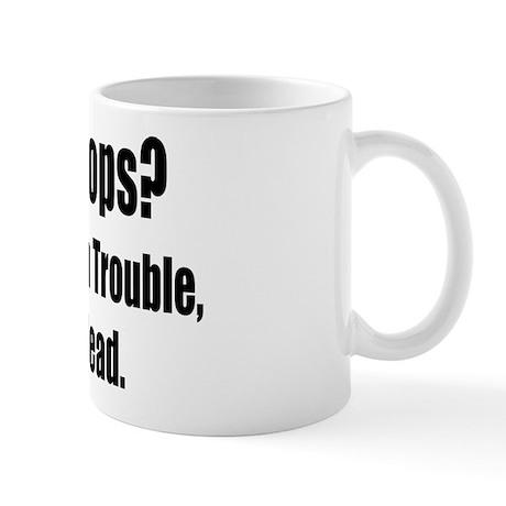 Don't Like Cop's? Mug