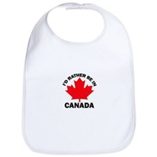 I'd Rather Be in Canada Bib