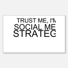 Trust Me, I'm A Social Media Strategist Decal