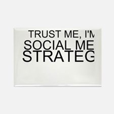 Trust Me, I'm A Social Media Strategist Magnets