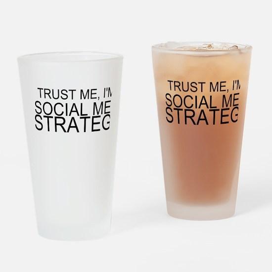 Trust Me, I'm A Social Media Strategist Drinking G