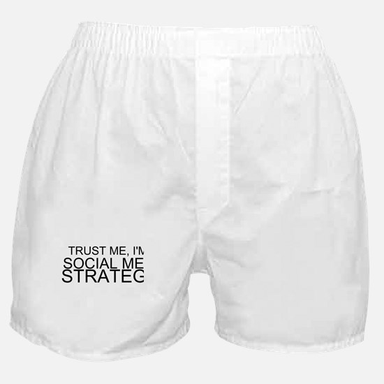 Trust Me, I'm A Social Media Strategist Boxer Shor