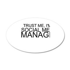 Trust Me, I'm A Social Media Manager Wall Decal