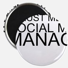 Trust Me, I'm A Social Media Manager Magnets