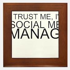 Trust Me, I'm A Social Media Manager Framed Tile