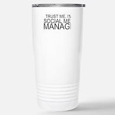 Trust Me, I'm A Social Media Manager Travel Mug