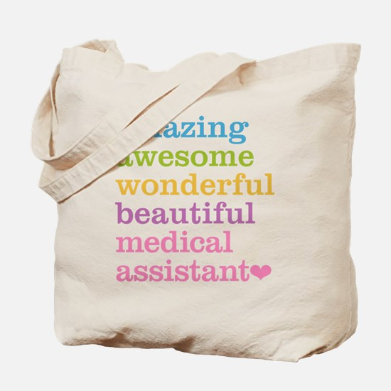 Amazing Medical Assistant Tote Bag
