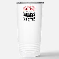 Badass Helicopter Pilot Stainless Steel Travel Mug