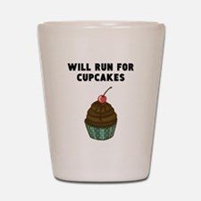 Will Run For Cupcakes Shot Glass