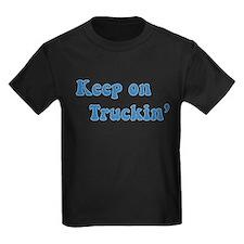 Keep on Truckin' T