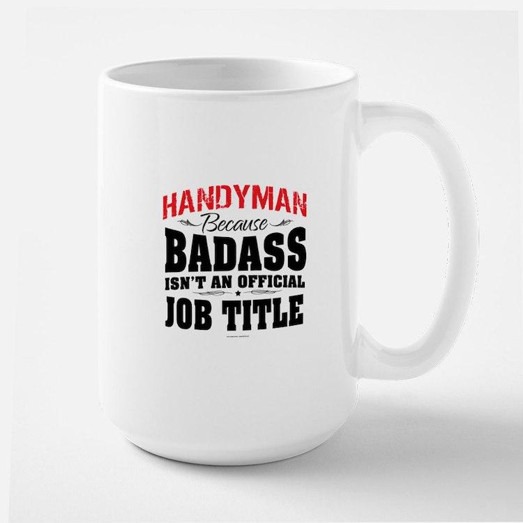 Badass Handyman Mugs