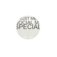 Trust Me, I'm A Social Media Specialist Mini Butto