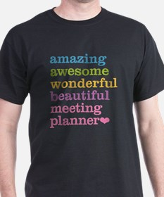 Amazing Meeting Planner T-Shirt