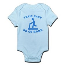 Train Hard Or Go Home Body Suit