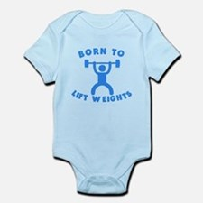 Born To Lift Weights Body Suit