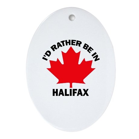 I'd Rather be in Halifax Oval Ornament