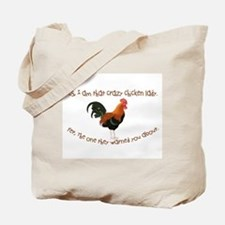 Crazy Chicken Lady Tote Bag