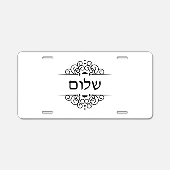 Shalom: Peace in Hebrew Aluminum License Plate