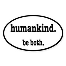 HumanKind. Be Both Decal