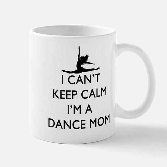 CantKeepCalmDanceMom Mugs