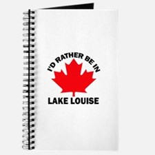 I'd Rather Be in Lake Louise Journal
