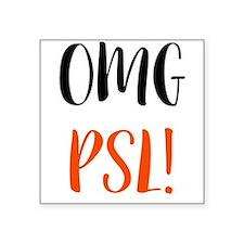 OMG PSL Sticker