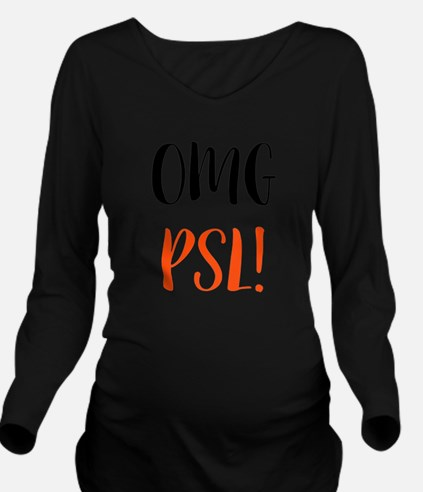 OMG PSL Long Sleeve Maternity T-Shirt