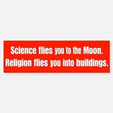Science Flies You To The Moon Bumper Bumper Bumper Sticker