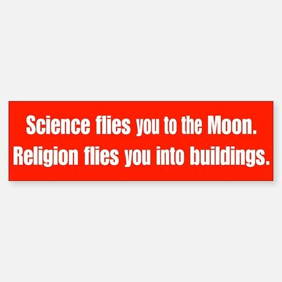 Science Flies You To The Moon Bumper Bumper Bumper Sticker