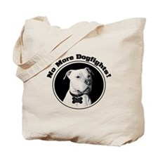 No More Dogfights! Tote Bag