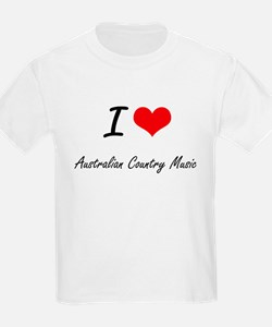 I Love AUSTRALIAN COUNTRY MUSIC T-Shirt