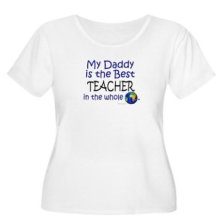 Best Teacher In The World (Daddy) Women's Plus Siz