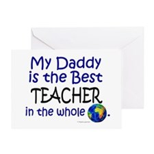 Best Teacher In The World (Daddy) Greeting Card