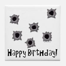 Happy Birthday Bullets Tile Coaster