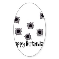 Happy Birthday Bullets Oval Decal