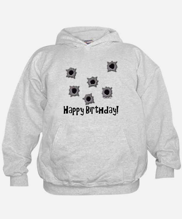 Happy Birthday Bullets Hoodie