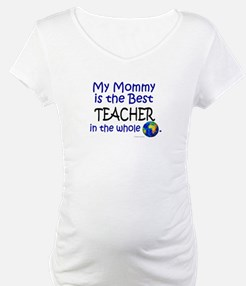Best Teacher In The World (Mommy) Shirt