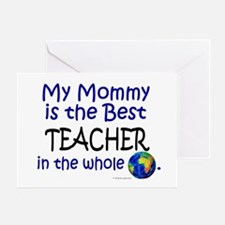 Best Teacher In The World (Mommy) Greeting Card