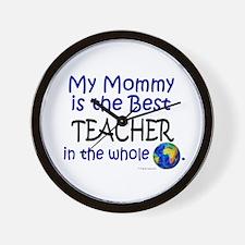 Best Teacher In The World (Mommy) Wall Clock