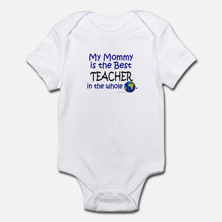 Best Teacher In The World (Mommy) Infant Bodysuit